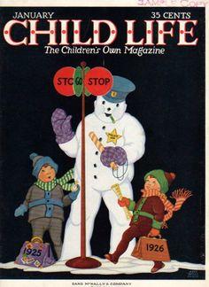 Jan 1926 Child Life Magazine Cover Only Snowman. Life Magazine, Magazine Art, Magazine Covers, Magazines For Kids, Vintage Magazines, Children's Magazines, Childrens Christmas Books, Christmas Comics, Christmas Illustration
