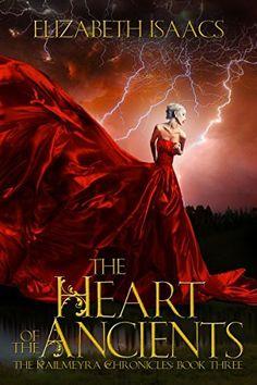 The Heart of the Ancients (Kailmeyra Series Book 3) by Elizabeth Isaacs, http://www.amazon.com/dp/B00QU0KAVI/ref=cm_sw_r_pi_dp_I.0Nub0B053T2
