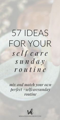 Ready to get on board the Self Care Sunday train but have no idea what a Self Care Sunday actually looks like? Build your own perfect self care Sunday routine for the ultimate indulgence with these 57 ideas. #selfcare #selfcaresunday #pampering #pamperday #spaday #homespa #diyspa #diy #routine