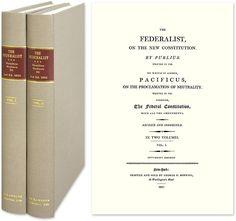 Federalist, (Alexander Hamilton, John Jay, James Madison) 2nd Edition, 1802