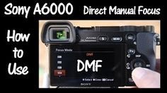 sony a6000 user guide - YouTube