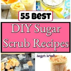 55 Best DIY Sugar Scrub Recipes You've Not Used Before