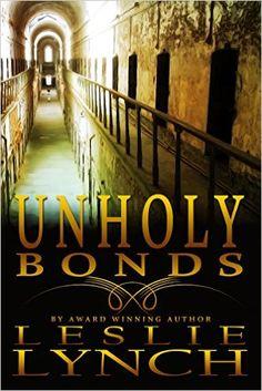 Unholy Bonds: A Novel of Suspense and Healing (The Appalachian Foothills Series Book 2) - Kindle edition by Leslie Lynch, Pam Berehulke. Romance Kindle eBooks @ Amazon.com.