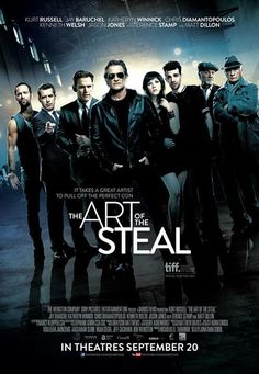 The Art of the Steal (March 2014) a Canadian comedy directed by Jonathan Sobol.  Cast includes: Kurt Russell, Jay Buruchel, Katherine Winnick, Matt Dillon, Terence Stamp.  A third rate motorcycle daredevil and semi-reformed art thief, agrees to get back into the con game and pull off one final lucrative art theft with his untrustworthy brother, Nicky.  Reassembling the old team, Crunch the semi-reformed art thief comes up with a plan to steal a priceless historical book. Poster - #143409