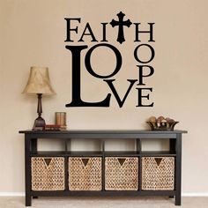 Faith Hope Love Wall Decal   Religious Quote   Vinyl Lettering