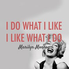 Marilyn Monroe Quote (About work success startup office like life employee dream do career)