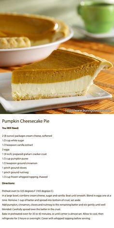 Pumpkin Cheesecake Pie From: http://www.bunngourmet.com/catalog_product.asp_Q_categoryId_E_2_A_subcategoryId_E_81_A_categoryItemId_E_563_A_Pumpkin%2520Cheesecake%2520Pie_E_Pumpkin%2520Cheesecake%2520Pie