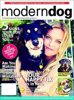 Modern Dog - Save on magazine subscription! #MagazineSubscription #ModernDog