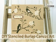 Get ready for spring with this DIY stenciled burlap canvas art tutorial. Easy to follow steps using materials from your local craft store.
