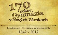 170 rokov Gymnázia v Nových Zámkoch