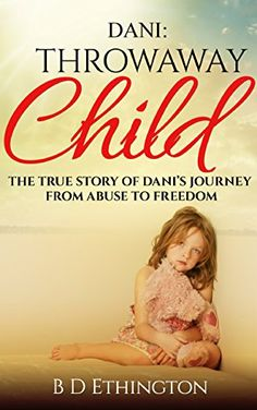 Dani: Throwaway Child is a true story about a young woman who was experiencing horrible abuse. This is her story how her faith leader helped her from abuse to freedom.