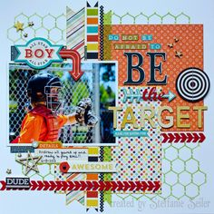 #papercraft #scrapbook #layout. Life of a Brown Eyed Girl: CREATE magazine May 2014 Layout by Steffanie Seiler.