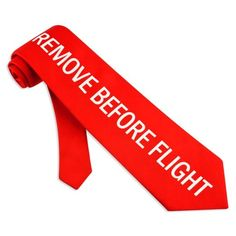 Remove Before Flight Silk Tie by Museum Artifacts - silk tie with the words Remove Before Flight. A fun look for your crew uniform! - mens neckties ties Museum Artifacts - Pilot Supplies at a Pilot Shop Aviation Mechanic, Pilot Wife, Silk Ties, How To Remove, Neckties, Military, Space, Awesome, Clothing