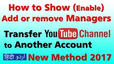 New Method - Transfer YouTube Channel to Another Google Account - Show/E...