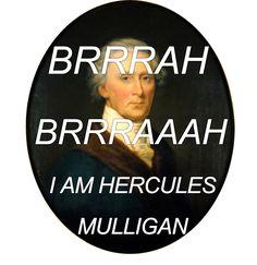 "// Up in it, lovin' it, yes I heard ya mother say ""Come again?"" || Hercules Mulligan Hamilton Musical"
