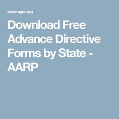 Download Free Advance Directive Forms by State - AARP