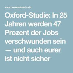 Oxford-Studie: In 25 Jahren werden 47 Prozent der Jobs verschwunden sein — und auch eurer ist nicht sicher