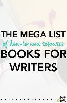 Are you looking for writing tips? Maybe you want to learn about book marketing or self-publishing. This resource guide has a massive list of books to help you publish, to help you plot your novel, and overall help you learn how to write a novel. | Blots & Plots #writingresources #writingtips