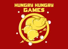 Hungry Hungry Games T-Shirt | SnorgTees