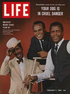 Sammy Davis, Harry Belafonte, and Sidney Poitier, Life Magazine, 1965