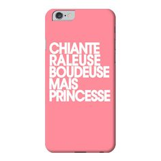 Coque smartphone Princesse iPhone 6 Je La VEUX :) !