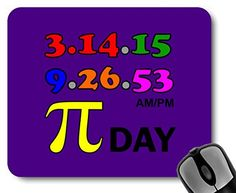 Pi Day 3.14.15 Dedication Mousepad