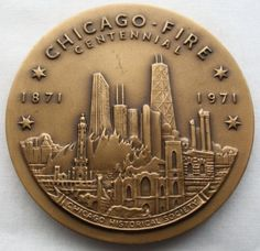 CHICAGO Fire CENTENNIAL Historical BRONZE Medallion MEDAL Signed TA ROVELSTAD