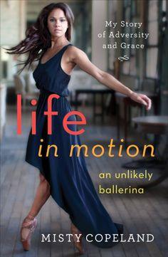Ballerina Misty Copeland - Life in Motion
