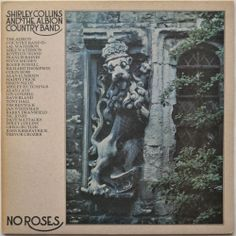 Shirley Collins And The Albion Country Band / No Roses