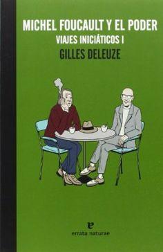 Foucault y el poder / Gilles Deleuze