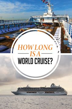 How long is a cruise around the world? Click here to learn more!