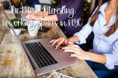 The Most Interesting Coworking Spaces in NYC