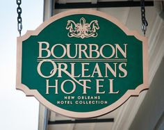 Welcome to the Bourbon Orleans Hotel! www.bourbonorleans.com