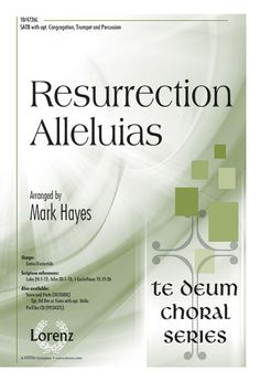 Resurrection Alleluias (by Mark Hayes)
