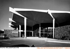 Palm Springs Airport - Donald Wexler, Architect