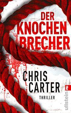 Der Knochenbrecher (Ein Hunter-und-Garcia-Thriller, Band 3) von Chris Carter http://www.amazon.de/dp/3548284213/ref=cm_sw_r_pi_dp_rsPWub1D04746