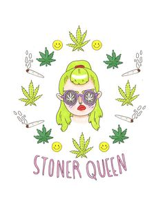 stoner queen Print by GemmaFlack on Etsy