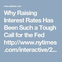 Why the Fed Is About to Raise Interest Rates Home Refinance, Interest Rates, Mortgage Rates, Raising, This Or That Questions, Business, Store, Business Illustration