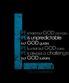 life is.. but God is Greater
