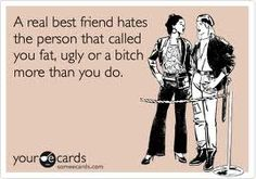 True story..um yes I am that person.  Very protective of my friends...