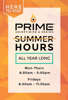 Summer Hours - Our success story & new office hours