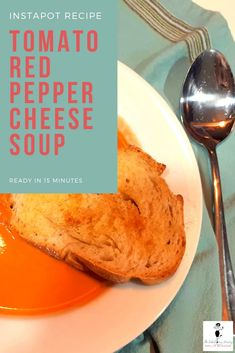 Tomato Red Pepper Cheese Soup - Instapot Recipe | The FABulous Journey
