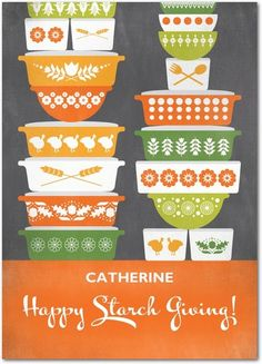Happy Starch Giving - Happy Thanksgiving Greeting Cards from Treat.com