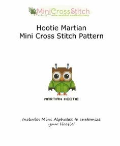 Hootie Martian Mini Cross Stitch Pattern by Pinoy Stitch, http://www.amazon.com/gp/product/B00B0ML15K/ref=cm_sw_r_pi_alp_UV-8qb1YJMDRV