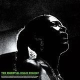 The Essential Billie Holiday: Carnegie Hall Concert Recorded Live [LP] - Vinyl