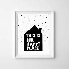 Monochrome Print Quote, Printable wall art decor, Happy Place, Black and White, Nursery, digital print, gender neutral, baby gift, kids by LilMateStudio on Etsy https://www.etsy.com/listing/235353781/monochrome-print-quote-printable-wall