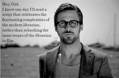 I don't like blondes. But I do like men who appreciate librarians...