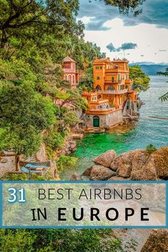Looking for a unique European vacation rental? Fall in love with these beautiful and romantic Airbnbs in Europe. They range from luxurious mountaintop cabins and treehouses to waterfront villas. There are so many amazing European Airbnbs to choose from on a city break and nature getaway. To help inspire your next European vacation, here are the 31 best Airbnbs in Europe for large groups of family or friends. #Europe #EuropeTravel #Airbnb #AirbnbsEurope #EuropeanAirbnbs
