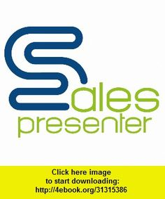 Sales Presenter Professional Edition, iphone, ipad, ipod touch, itouch, itunes, appstore, torrent, downloads, rapidshare, megaupload, fileserve
