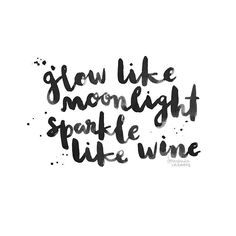 #heykailacreates | glow like moonlight. sparkle like wine.
